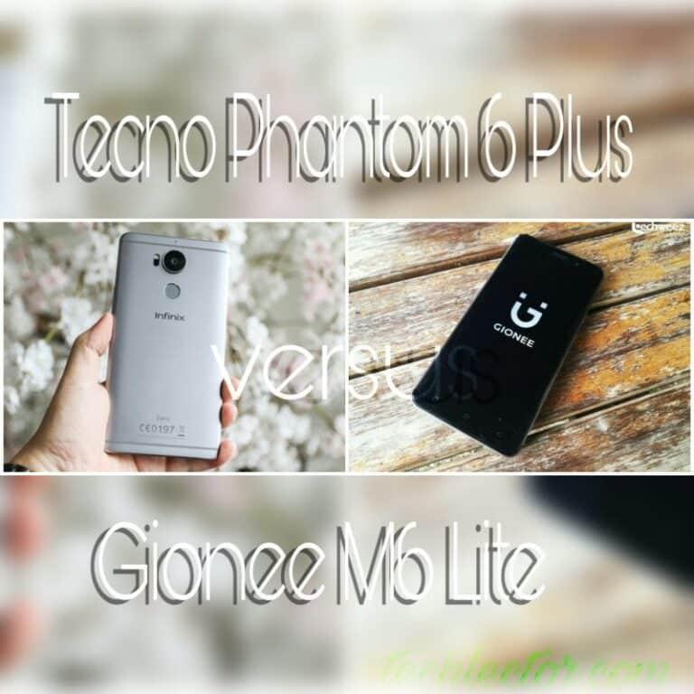 Tecno Phantom 6 Plus vs Gionee M6 Lite