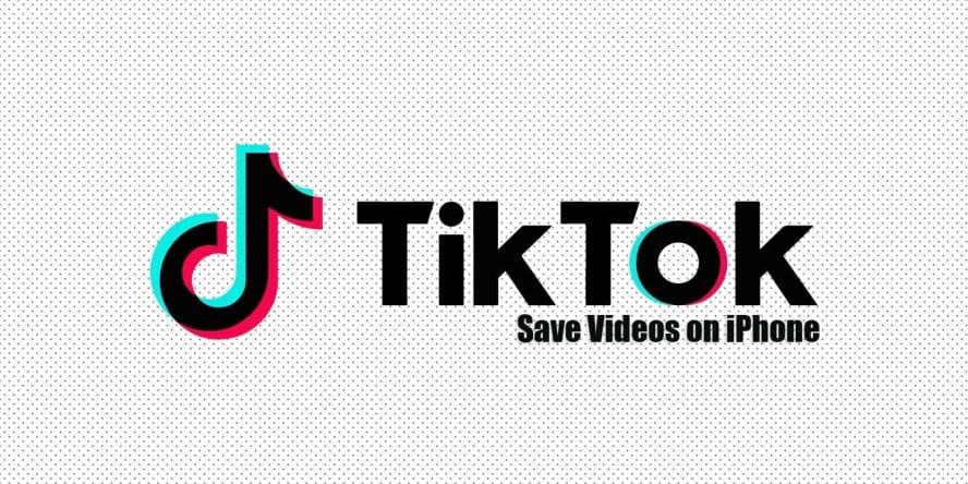 5 Best Ways to Download TikTok Videos on iPhone
