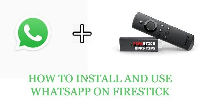 Whatsapp On Fire Stick