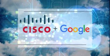 Google And Cisco Partner For Hybrid Cloud