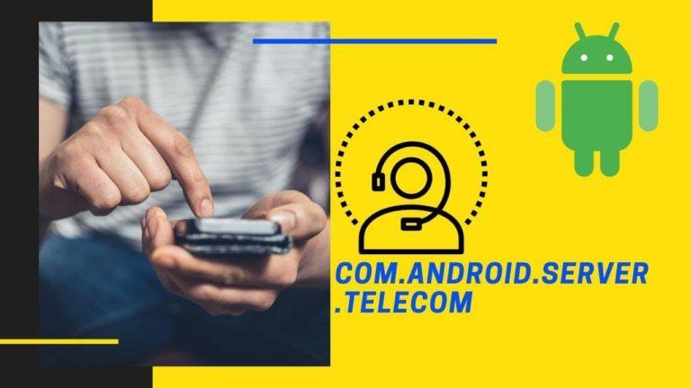 Android Server Telecom
