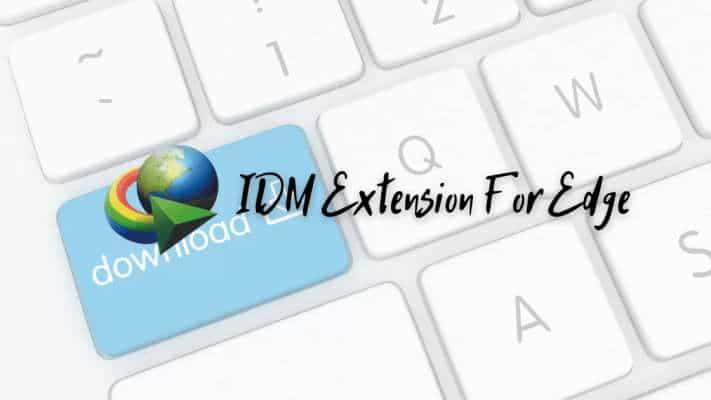 Idm Extension For Microsoft Edge